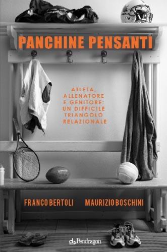 Franco Bertoli - Sono la mia storia e le mie radici - Panchine Pensanti